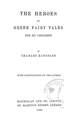 Download The heroes; or, Greek fairy tales for my children