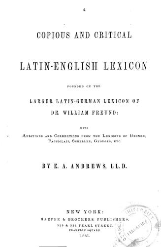 Download A copious and critical Latin-English lexicon
