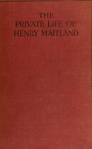 Download The private life of Henry Maitland