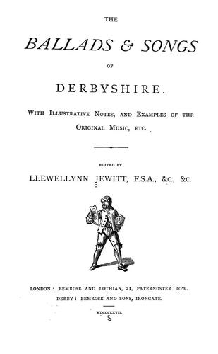Download The ballads & songs of Derbyshire