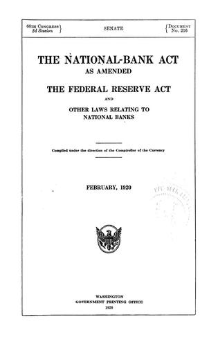 Download The National-bank act as amended, the Federal reserve act and other laws relating to national banks.
