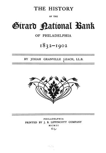 The history of the Girard National Bank of Philadelphia, 1832-1902