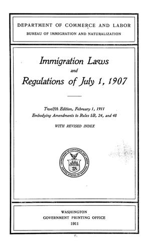 Download Immigration laws and regulations of July 1, 1907.