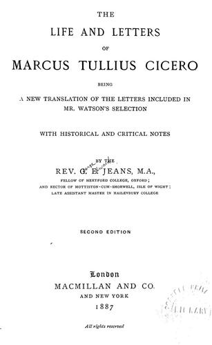 The life and letters of Marcus Tullius Cicero
