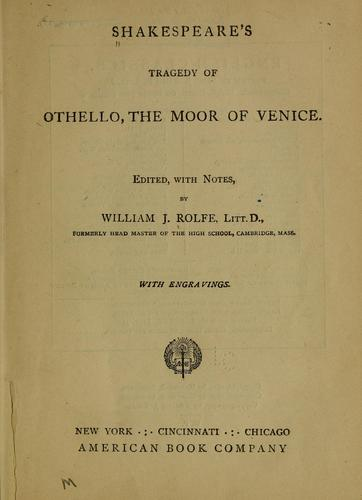 Shakespeare's tragedy of Othello, the Moor of Venice.