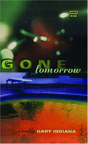 Download Gone Tomorrow (High Risk Books)