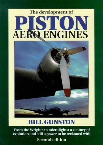 Download The development of piston aero engines
