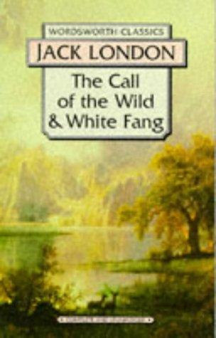 Download Call of the Wild and White Fang (Wordsworth Classics) (Wordsworth Collection)