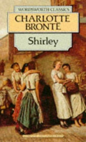 Download Shirley (Wordsworth Classics) (Wordsworth Collection)