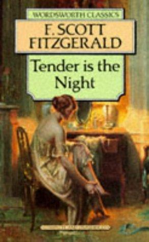 Download Tender Is the Night (Wordsworth Classics) (Wordsworth Classics)