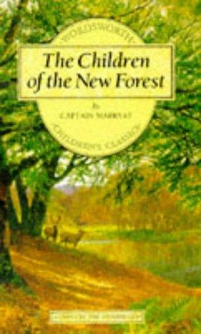 Children of the New Forest (Wordsworth Children's Classics) (Wordsworth Children's Classics)