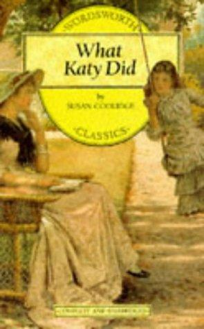 Download What Katy Did (Wordsworth Collection) (Wordsworth Collection) (Wordsworth Collection)