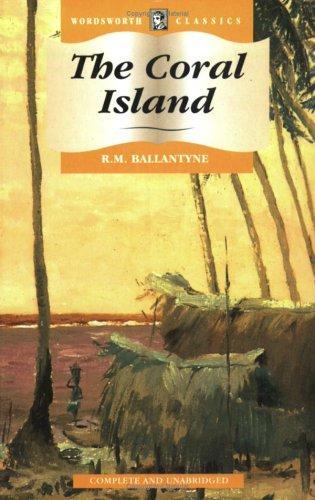 Download The Coral Island (Wordsworth Classics) (Wordsworth Classics)