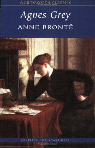 Agnes Grey (Wordsworth Classics) (Wordsworth Collection)