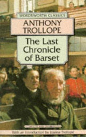 Download Last Chronicle of Barset (Wordsworth Classics)