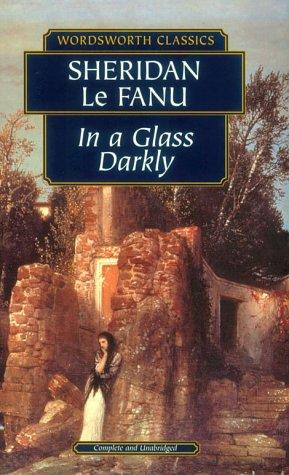 In a Glass Darkly (Wordsworth Collection)