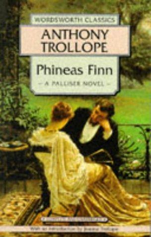 Phineas Finn (Wordsworth Classics)