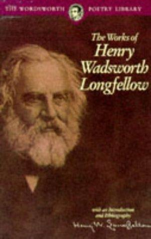Download The Works of Henry Wadsworth Longfellow (Wordsworth Collection)