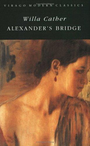 Download Alexander's Bridge (Virago Modern Classics)