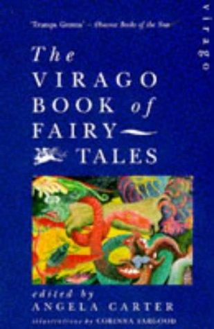 Virago Book of Fairy Tales by Angela Carter