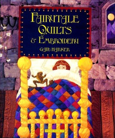 Fairytale Quilts and Embroidery
