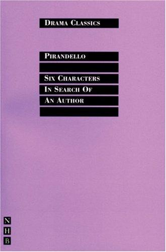 Six Characters in Search of an Author (Drama Classics)