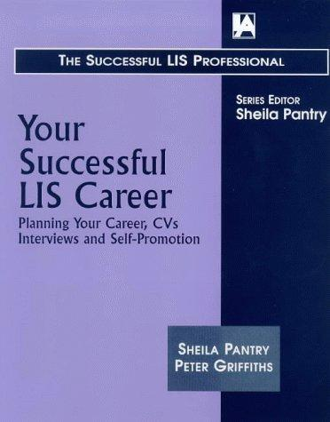 Your successful LIS career by Sheila Pantry