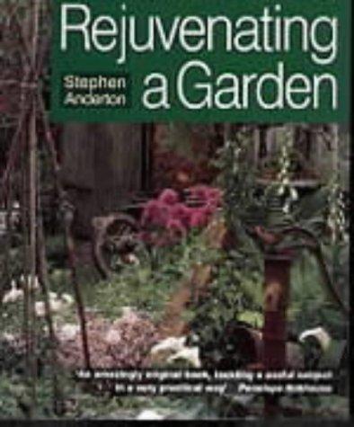 Download Rejuvenating a Garden