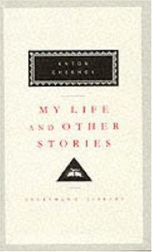 My Life and Other Stories (Everyman's Library Classics)