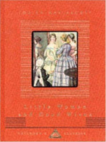 Little Women/Good Wives (Everyman's Library Children's Classics)