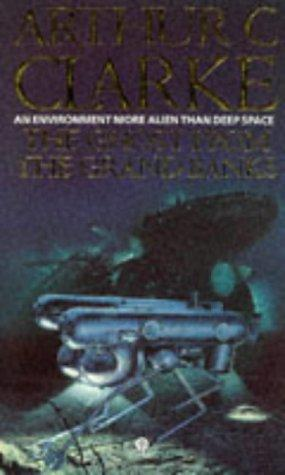 The Ghosts from the Grand Banks by Arthur C. Clarke