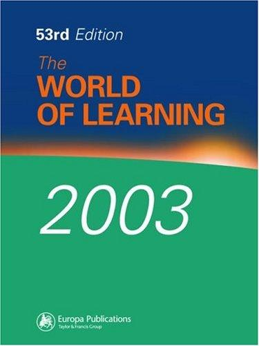 World of Learning 2003 (Europa World of Learning) by Eur