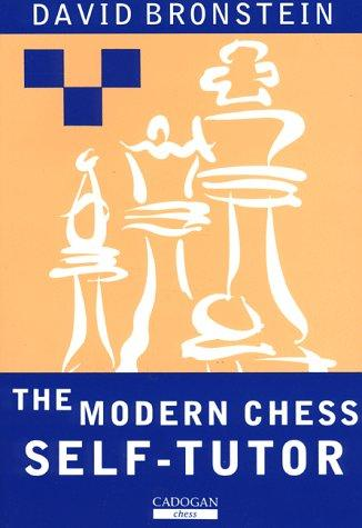 Modern Chess Self-Tutor by David Bronstein