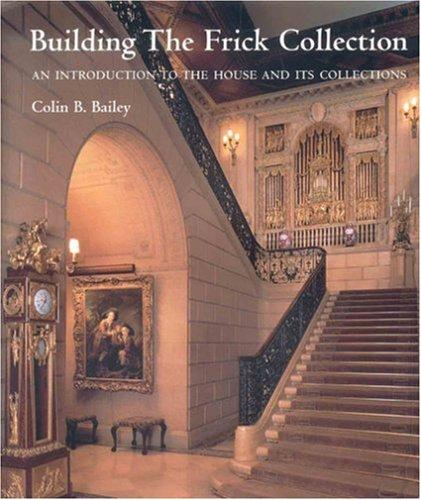 Download Building the Frick Collection
