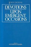 Devotions upon emergent occasions by John Donne