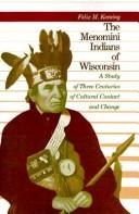 The Menomini Indians of Wisconsin