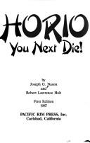 Horio, you next die! by J. Nason