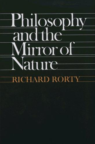 Download Philosophy and the mirror of nature