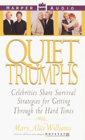 Quiet Triumphs