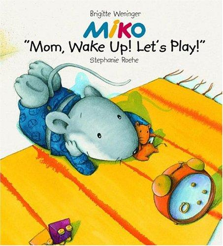 "Download ""Mom, Wake Up and Play!"""