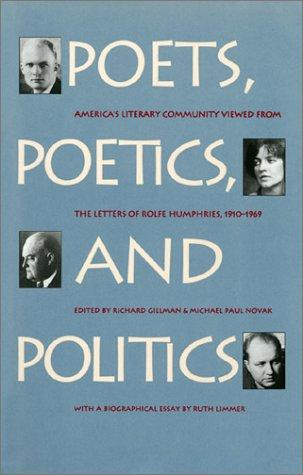 Poets, poetics, and politics by Rolfe Humphries