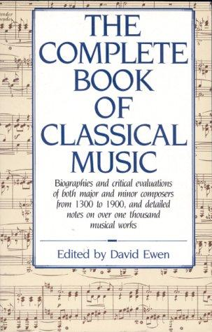 The Complete Book of Classical Music