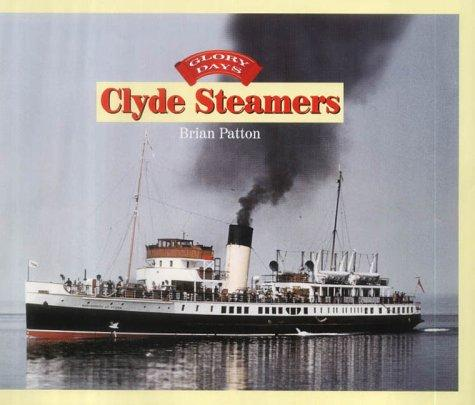 Clyde Steamers (Glory Days) by Brian Patton