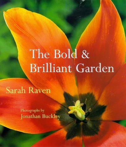 Download The Bold and Brilliant Garden