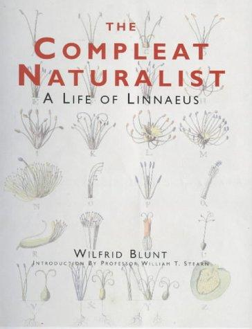 The compleat naturalist by Wilfrid Blunt