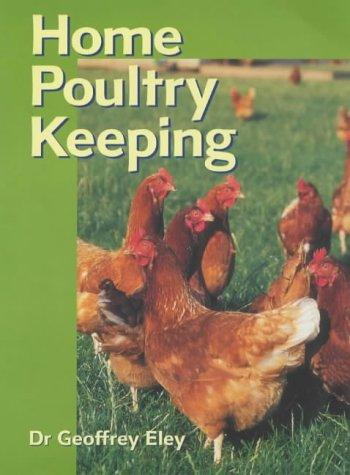 Download Home Poultry Keeping