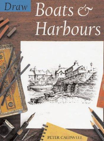 Download Draw Boats and Harbours (Draw Books)