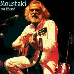 Georges Moustaki - Et pourtant dans le monde