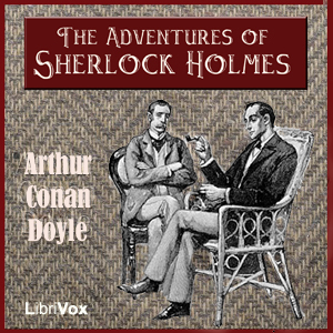 Adventures of Sherlock Holmes(314) by Arthur Conan Doyle audiobook cover art image on Bookamo