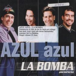 Azul Azul - La Bomba